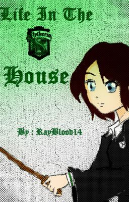 Life in the Slytherin House (A Harry Potter - Next ...