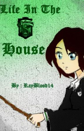 Life in the Slytherin House (A Harry Potter - Next