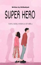 Super Hero by Kebonya_gajah