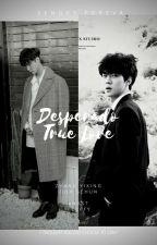 Desperado True Love [세훈 × 이씽] [EXO MALAY FANFIC) by SengetForeva