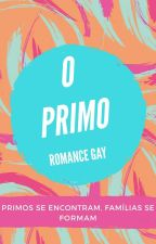O Primo (Romance Gay) by Darck_Horse
