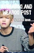 Koreaboo and weaboo post  by krystal_violetchoi