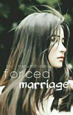 forced marriage by narumihiraku