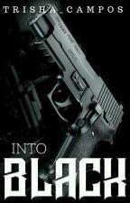 Into Black by trisha_campos