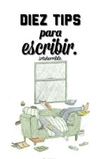 Diez tips para escribir. by srtahorrible