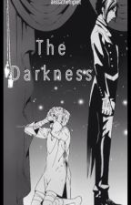 The Darkness by alissathetriplet
