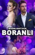 BORANLI by moonlight3436