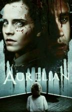 Aurelian (Dramione) by BookwormDramione0923