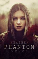 Phantom by HeathenWench