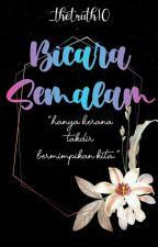 Bicara Semalam by _thetruth10