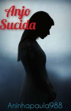 Anjo Suicida by aninhapaula988