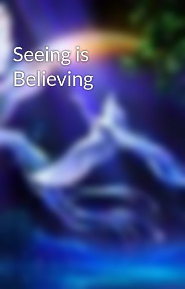 Seeing is Believing by MeritFellows