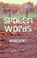 SPOKEN WORDS by imjannaangela