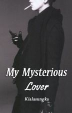 My Mysterious Lover by kialasungka