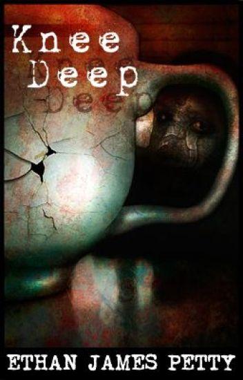 Knee Deep (Short Story)