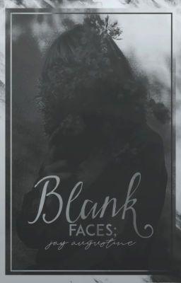 Đọc truyện Blank Faces