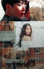 24 HOURS by Jeon_Mia