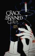 [12 chòm sao] Crack-brained Guild by AndreaCordelia