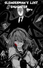 SLENDERMAN'S LOST DAUGHTER ( A Creepypasta X Reader) by Beru_is_Berry