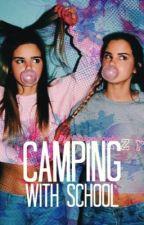 Camping With School by FSugarcube