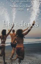 Herederos. by ViviiLittlePenguin