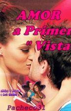 """Amor a Primera """"Vista """" (Angie y Nicola) by pacheco31"""