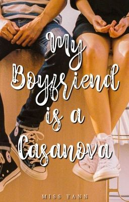 My Boyfriend is a Casanova (The Casanova Prince)