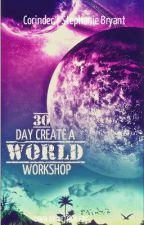 The 30 Day Create a World Workshop by Corinder
