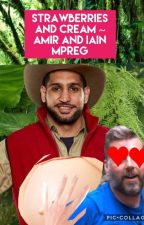 strawberry and cream~ iain and Amir mpreg by _gxoxgxa