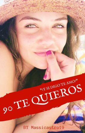 90 Te Quieros by Masicastro19
