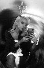Instagram: The Story  by Ladygagafanfiction
