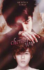 Cherish You by swistakbyun