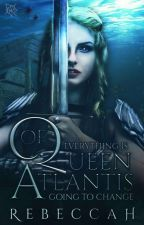 Queen of Atlantis (ONGOING) by jessicasimpson101