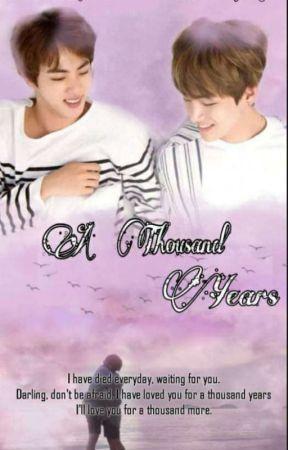 A Thousand Years [Refurbishing] by Baby_boy_Jin
