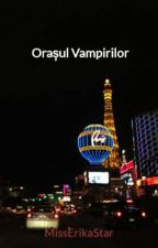 Orașul Vampirilor by MissErikaStar