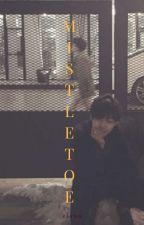 mistletoe │ᵗᵃᵉᵏᵒᵒᵏ  ✓ by -keyng