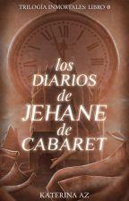Los diarios de Jehane de Cabaret by katiealone