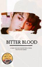 Bitter Blood || a Park Woojin fan-fiction by chickinkatsu