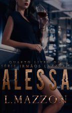 SIL #4: ALESSA » (+18) by luyziauthor