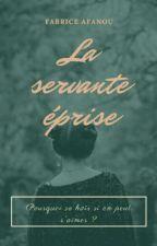 La servante éprise by fabriceafanou