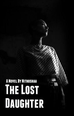 The Lost Daughter | ✓ [UNDER EDITING]