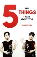 5 THINGS 👋  [Jongkey]  by BunnyGirl_Jk