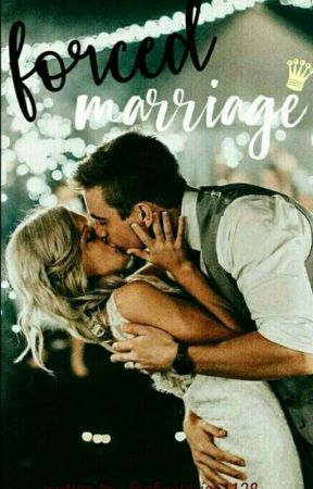 Forced Marriage || Jenzie by fanficstories1128