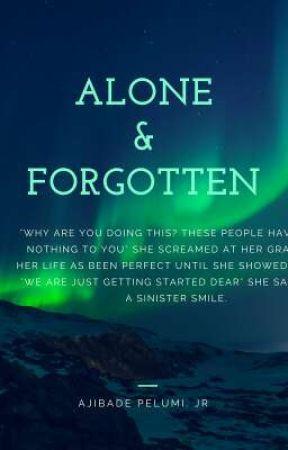 Alone And Forgotten by RaymondJoe