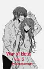 War Of Beta Vol:2 by Youthintruth