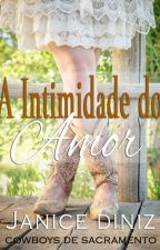 A Intimidade do Amor by JaniceDiniz