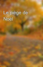 Le piège de Noël by HiddenReading34