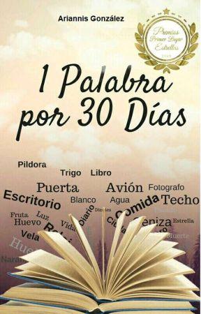 1 Palabra por 30 Días by AriiGonzalez069