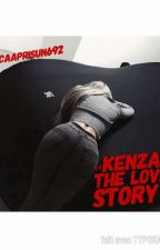 《KENZA: THE LOVE STORY》 by CaapriSun692