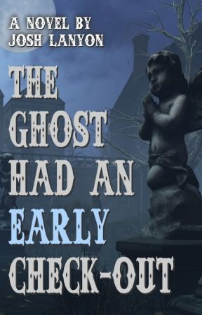 The Ghost Had an Early Check-Out by JoshLanyon